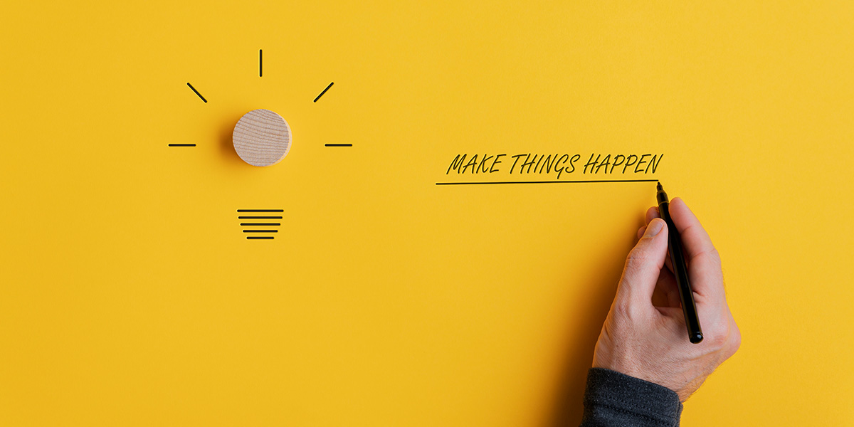 A poster about internal motivation saying - make things happen.