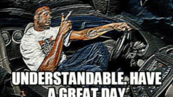 Understandable, have a nice day meme.