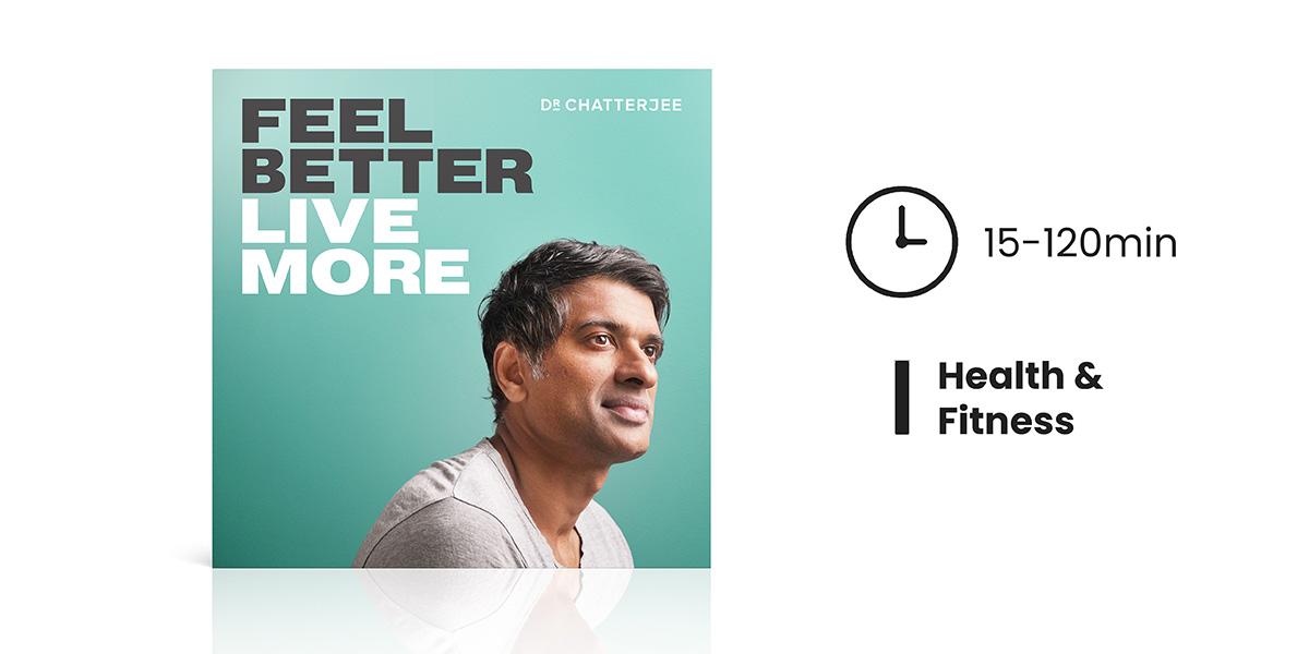 Feel Better, Live Better Podcast