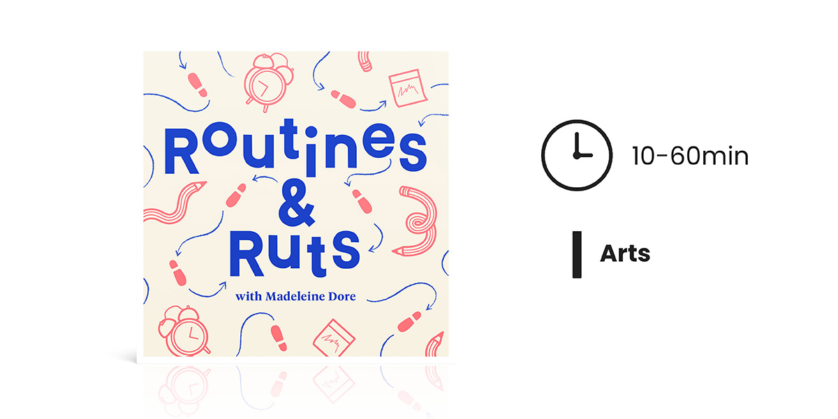 Routines & Ruts Podcast