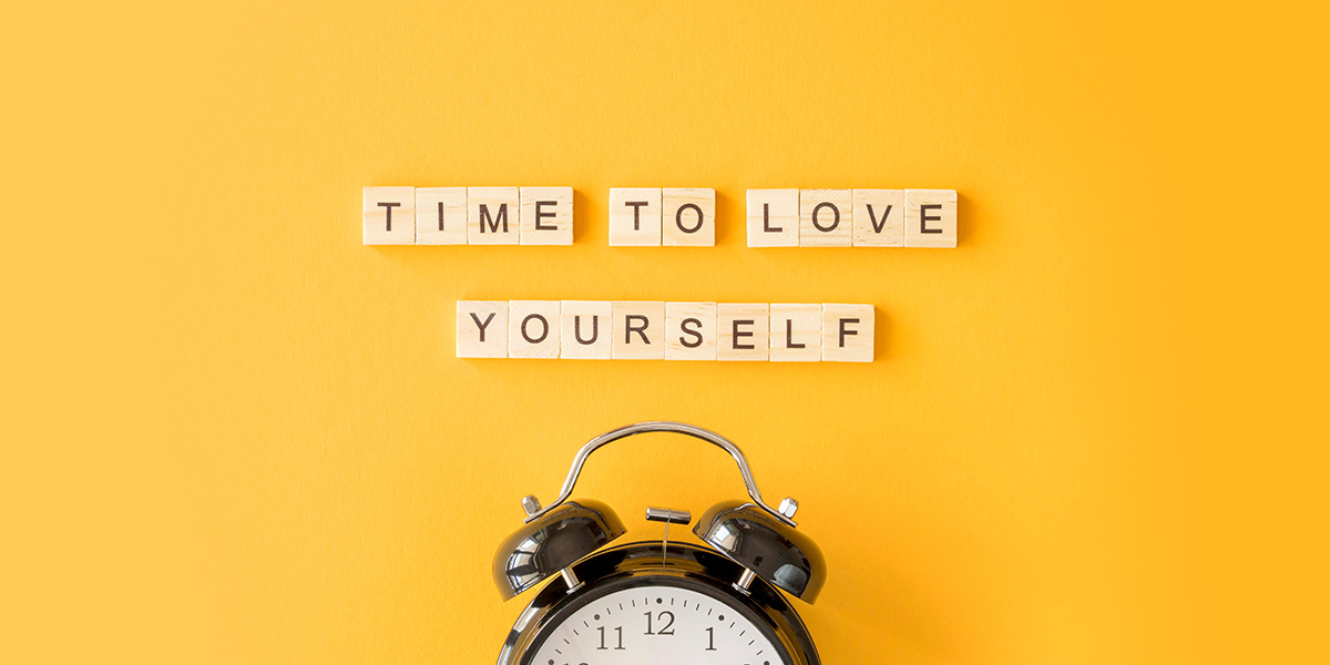 Time to love yourself.
